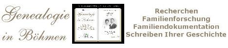 Genealogie in Böhmen - Werner Walter - Werkstatt für Familien- und Firmengeschichts Dokumentation